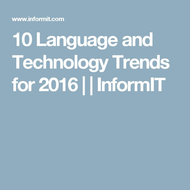10 Language and Technology Trends for 2016 | | InformIT