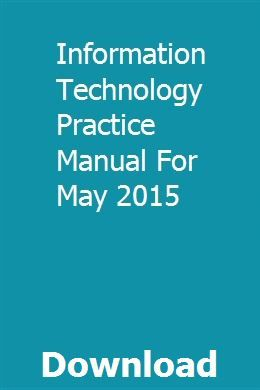 Information Technology Practice Manual For May 2015 download pdf