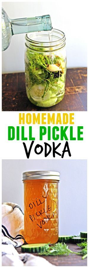 Simple recipe for homemade infused dill pickle vodka. Fresh herbs and produce make this so much better than store bought!