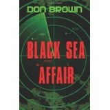Black Sea Affair (Paperback)By Don Brown