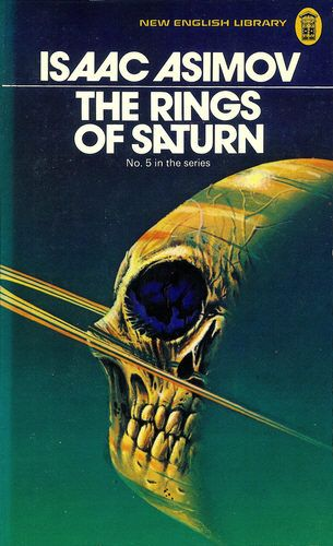 The Rings of Saturn by Isaac Asimov was first published in 1958 as Lucky Starr and the Rings of Saturn, as by Paul French. This cover is by Christ Foss.