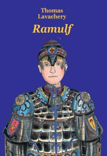 Ramulf de Thomas Lavachery. Une histoire épique pleine de rebondissements pour les + 11 ans Prix Libbylit 2015 #SalonEduc15