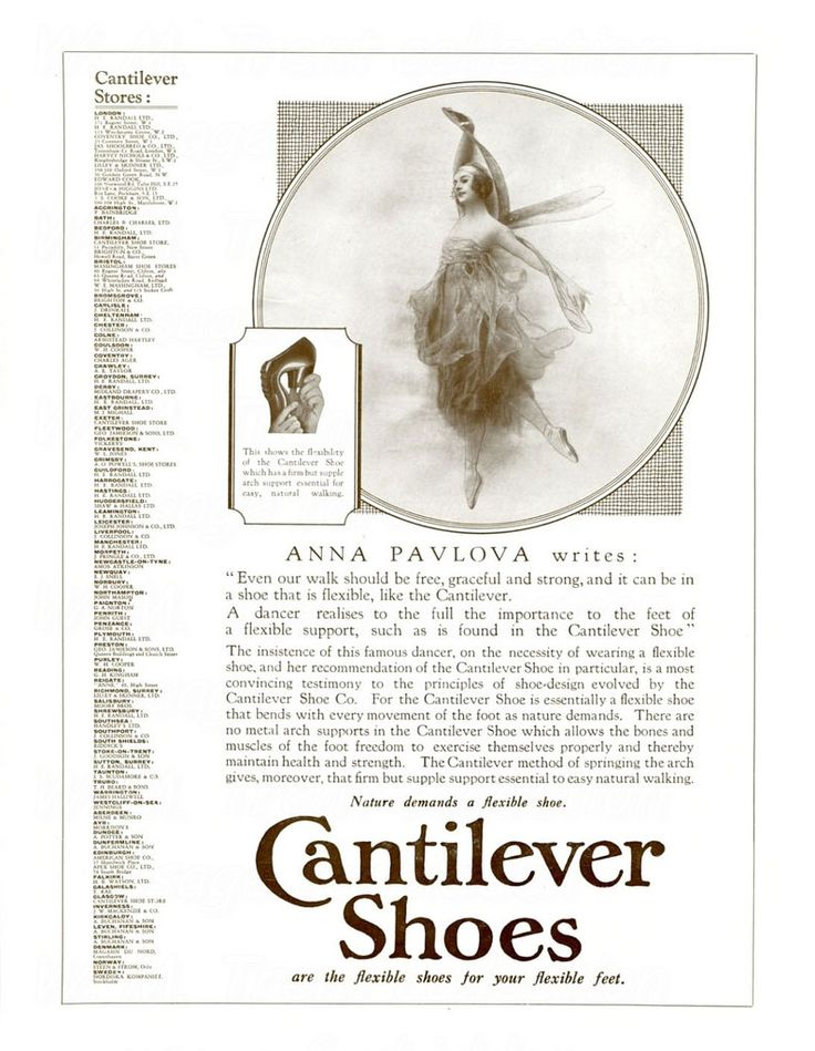 From 1927 an advertisements for Cantilever Shoes recommended by Anna Pavlova.