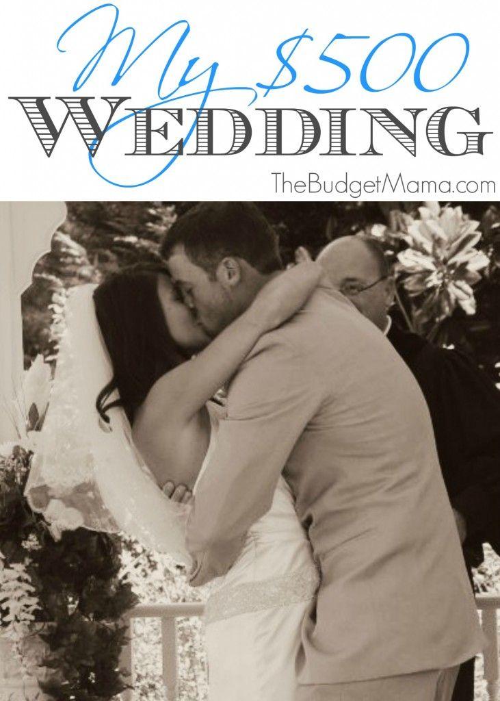 My $500 Wedding - The Budget Mama