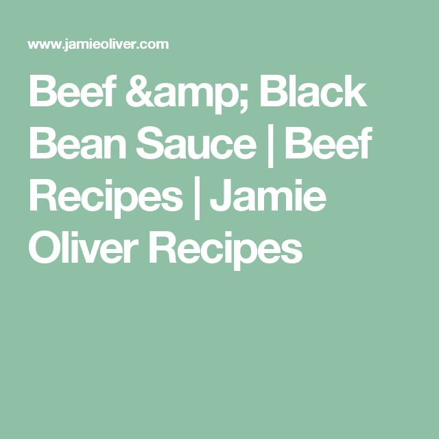 Beef & Black Bean Sauce | Beef Recipes | Jamie Oliver Recipes