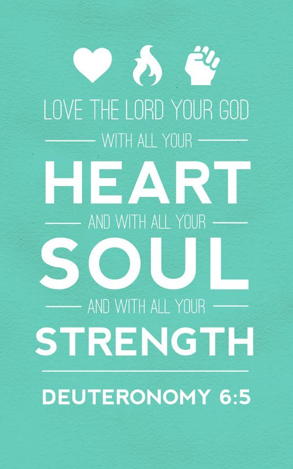 May Bible Verse: Deuteronomy 6:5 - Love the Lord your God with