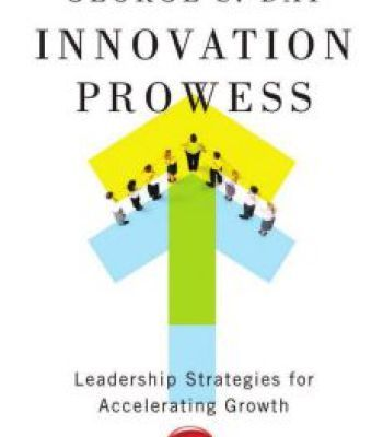 Innovation Prowess: Leadership Strategies For Accelerating Growth PDF