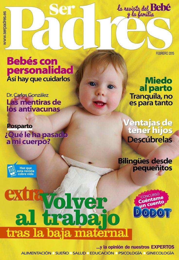 Revista SER PADRES 483. Extra: #volveraltrabajo. Ventajas de tener #hijos. Las mentiras de los #antivacunas.