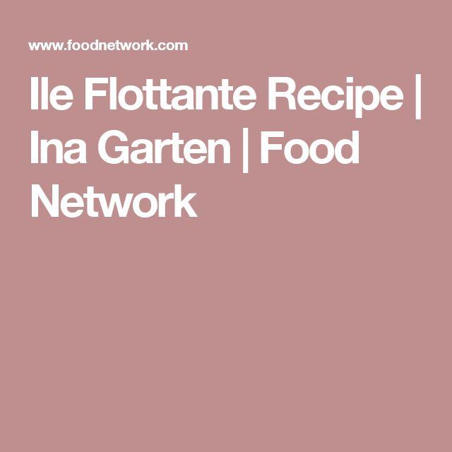 Ile Flottante Recipe | Ina Garten | Food Network