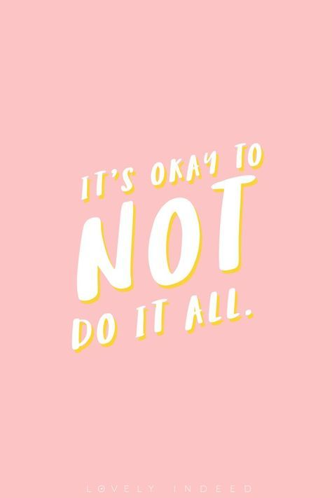 It's okay to not do it all. Cool colorful positive inspirational and motivational quote about life. Pink background with cool typography. Save for inspiration.