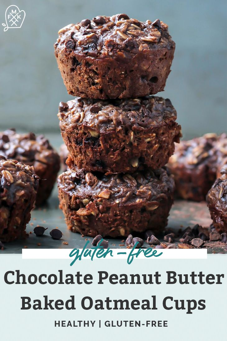 Chocolate Peanut Butter Baked Oatmeal Cups With Protein Recipe Baked Oatmeal Cups Oatmeal Cups Peanut Butter Recipes