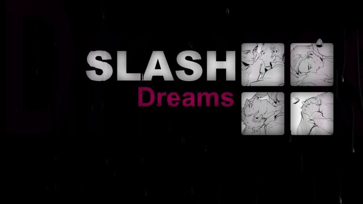 Slash Dreams - I feel you