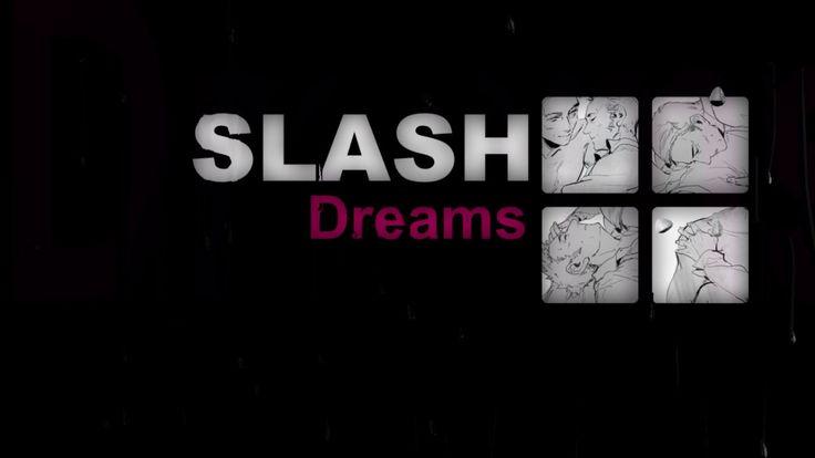 Slash Dreams - I feel you