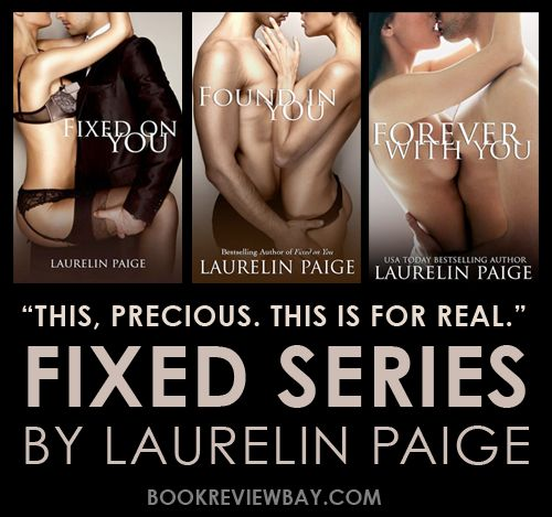 Fixed Series by Laurelin Paige | Book Review Bay | Romance Book Reviews…