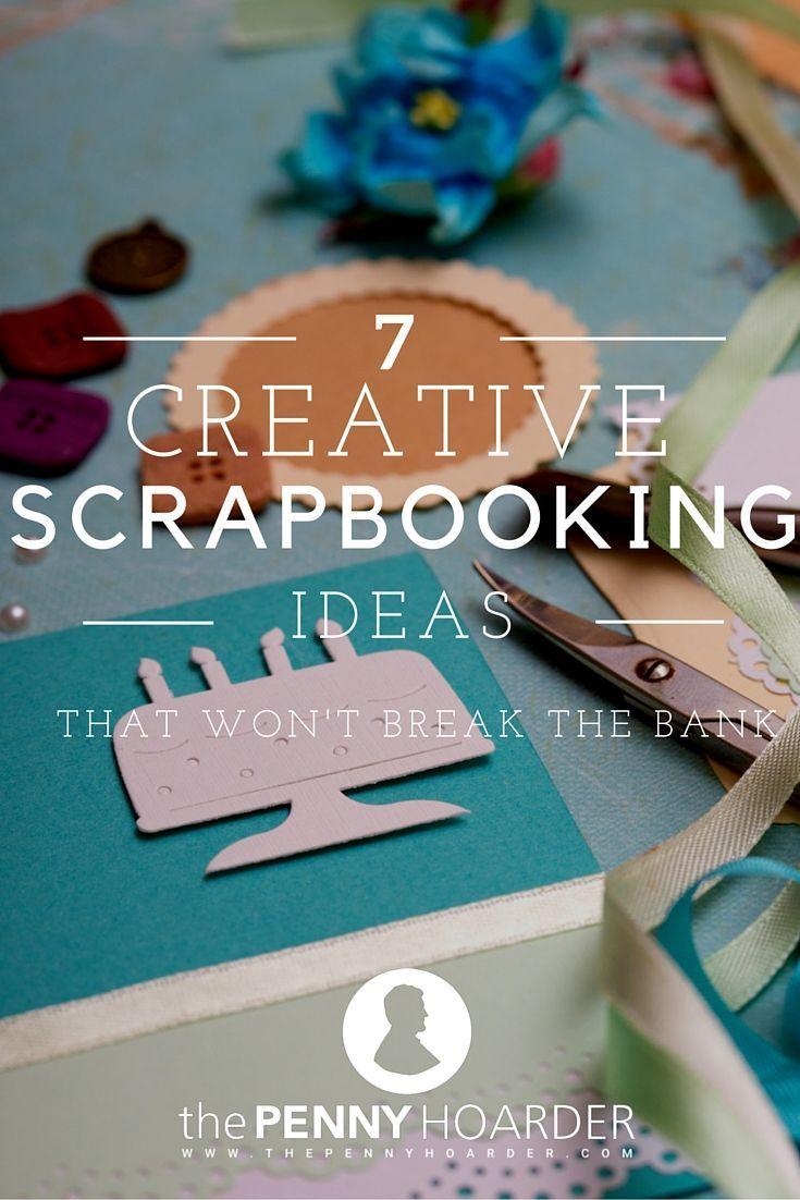 Scrapbook ideas high school - 7 Creative Scrapbooking Ideas That Won T Break The Bank