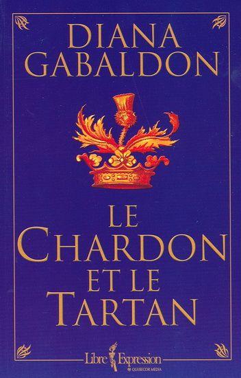 Chardon et le tartan(Le) par GABALDON, DIANA #livres #romans #frenchbooks #librairies #coupsdecoeur