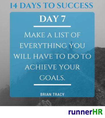 14 Days To Success Day #7 #runnerHR #BrianTracy
