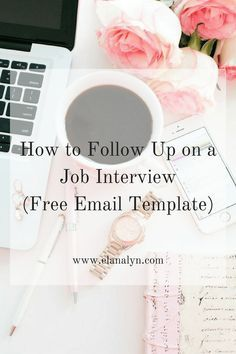 How To Follow Up On A Job Interview (Free Email Template)