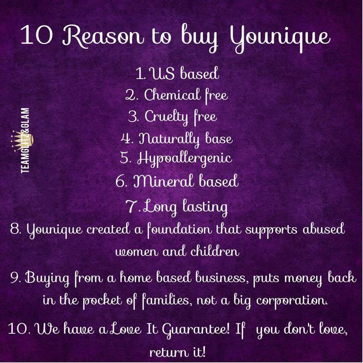 "Why Younique? SO many reasons! Here are a few of my favorites!  1. We are naturally based, and we list the ingredients of EVERY product on our website. We are PROUD of what is in our makeup. Not many companies can say that! 2. Younique set up a foundation for abused women. How cool is that? 3. Younique's mission is to ""uplift, empower, and validate women""... What?!! That's incredible!  Where can you get this incredible makeup?!! RIGHT HERE! -->>www.pamelaloves3dlashes.com"