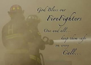 Respect for our Firefighters