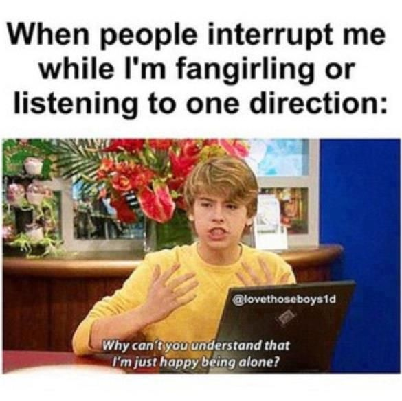 That's so me. All the time. I will be listening to their music at home and my sister is like come out of your room and I'm like NOOOOOOOOOOOOO