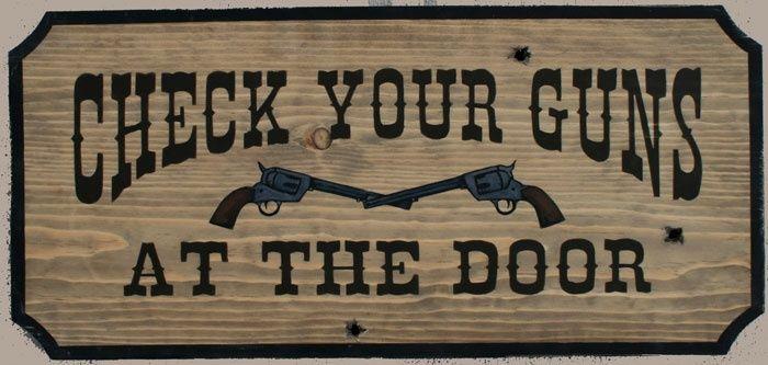Check your guns at the door