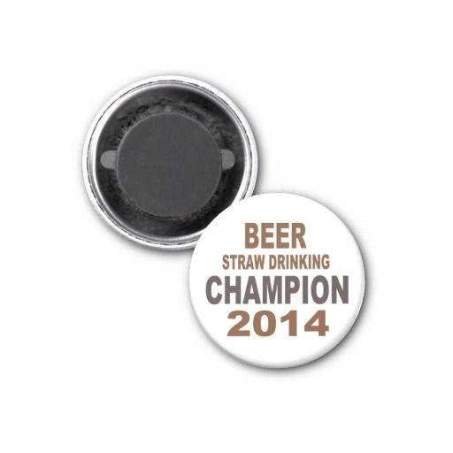 Beer Straw Drinking Champion Fridge Magnet