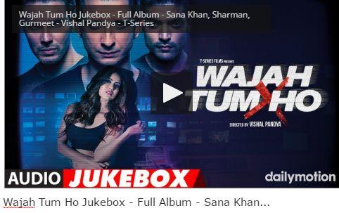 Wajah Tum Ho Jukebox – Full Album – Sana Khan, Sharman, Gurmeet – Vishal Pandya