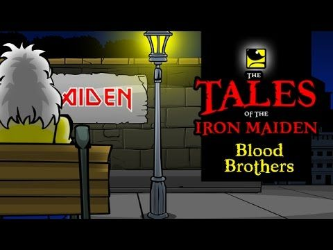 The Tales Of The Iron Maiden - BLOOD BROTHERS