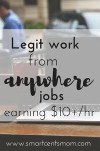 Legit Work from Home Jobs that Pay $10 or More Per Hour Love the flexibility of these jobs that earn extra income. Click to read or pin to save for later.
