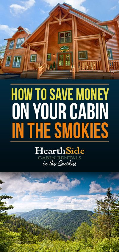 4 ways to stretch your budget at our cabins near the Smoky Mountains http://www.hearthsidecabinrentals.com/blog/smoky-mountain-vacation-tips/how-to-save-money-at-cabins-near-the-smoky-mountains/
