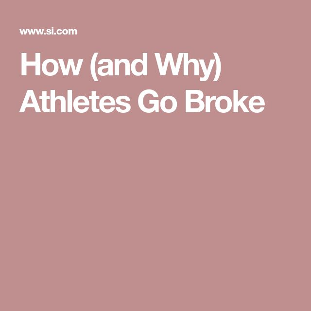 why athletes go broke