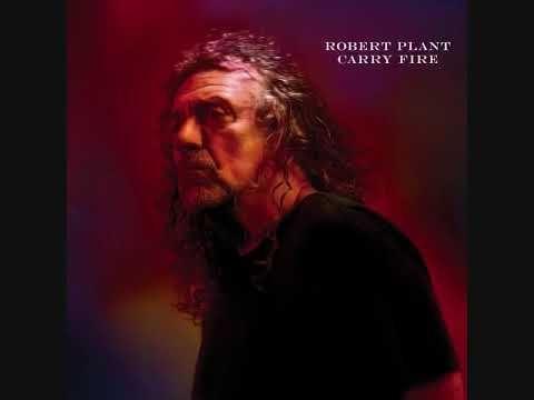 Carry Fire - Robert Plant [2017](GBR)|Folk Rock, Country Rock - YouTube