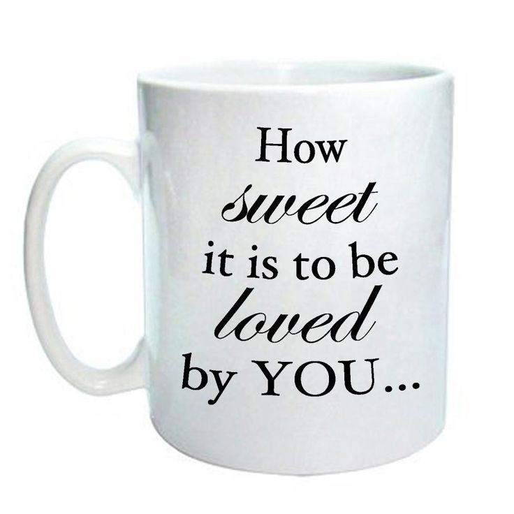 How sweet it is to be loved by