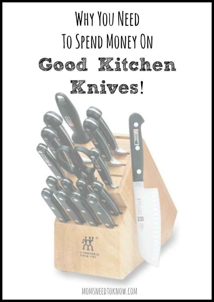 Why You Need To Spend Money on Good Kitchen Knives  - and never buy another $50 set again!