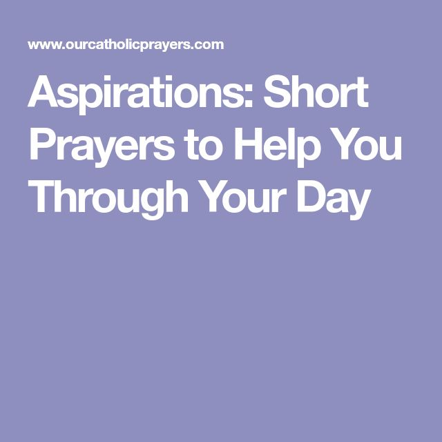 Aspirations: Short Prayers to Help You Through Your Day