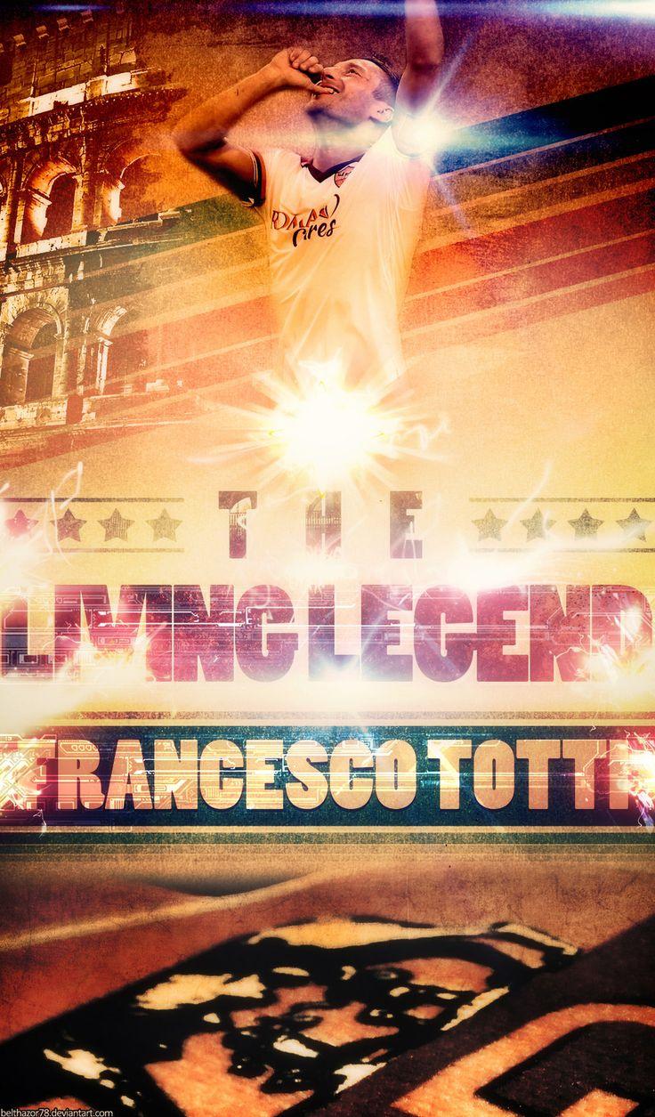 Francesco Totti: Living Legend Poster by Belthazor78.deviantart.com on @deviantART