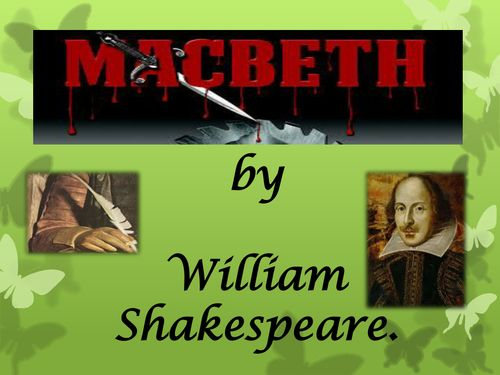a summary of the story of macbeth by william shakespeare Revise and learn about the plot of shakespeare's play macbeth with bbc  bitesize ks3 english literature.