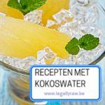 Heerlijke frisse recepten met kokoswater! http://legallyraw.be/recepten-met-kokoswater/