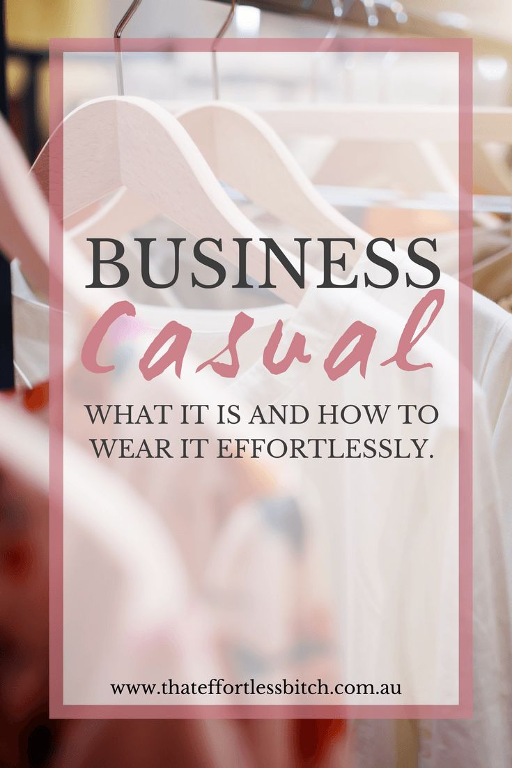 what is business casual and how to do it effortlessly pinterest banner
