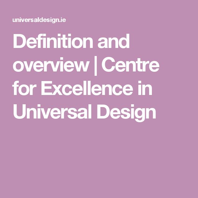 Definition and overview   Centre for Excellence in Universal Design