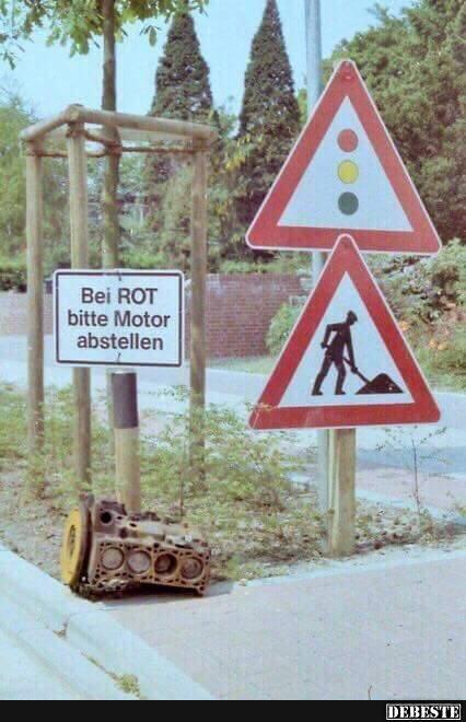 Bei ROT bitte Motor abstellen | DEBESTE.de, Lustige Bilder, Sprüche, Witze und Videos