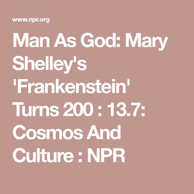 the grotesque relationship between men and god in frankenstein by mary shelley Mary shelley's frankenstein examines but as continued fodder for timeless questions on the role of science in the relationship between frankenstein and his.