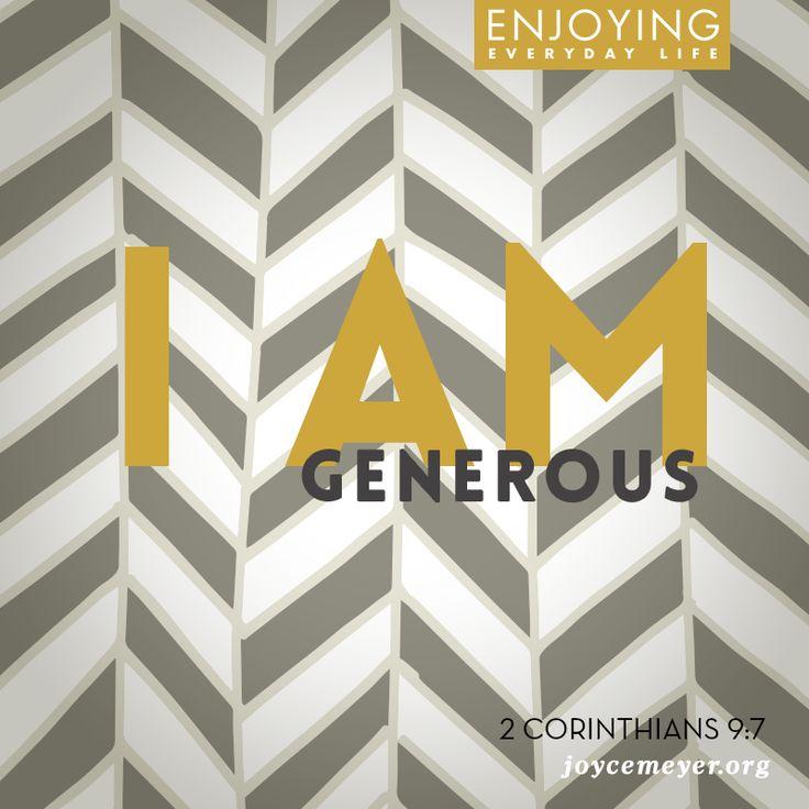 I am generous.