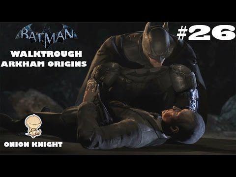 Batman Arkham Origins - Walktrough ITA HD - Part#26 Sotto Attacco
