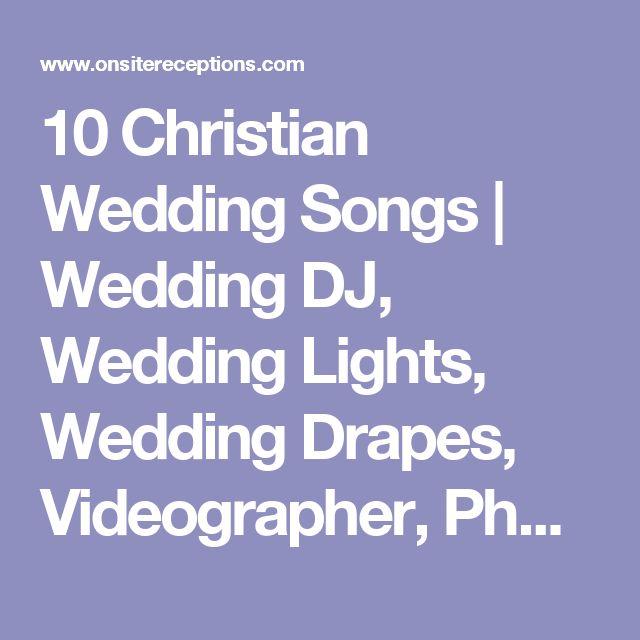 The 25 Best Christian Wedding Songs Ideas On Pinterest