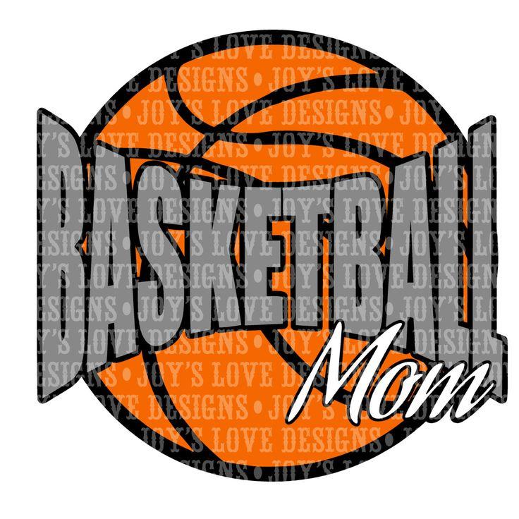 Basketball Mom Svg And Dxf Digital Download Basketball