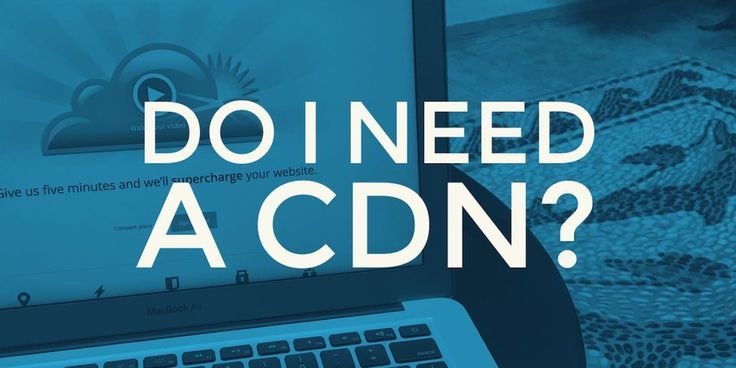 What is a CDN? When do you really need a Content Delivery Network for WordPress?  Is it necessary for your site?  Also, which CDN option should you go for?  This post will answer all of the above questions.