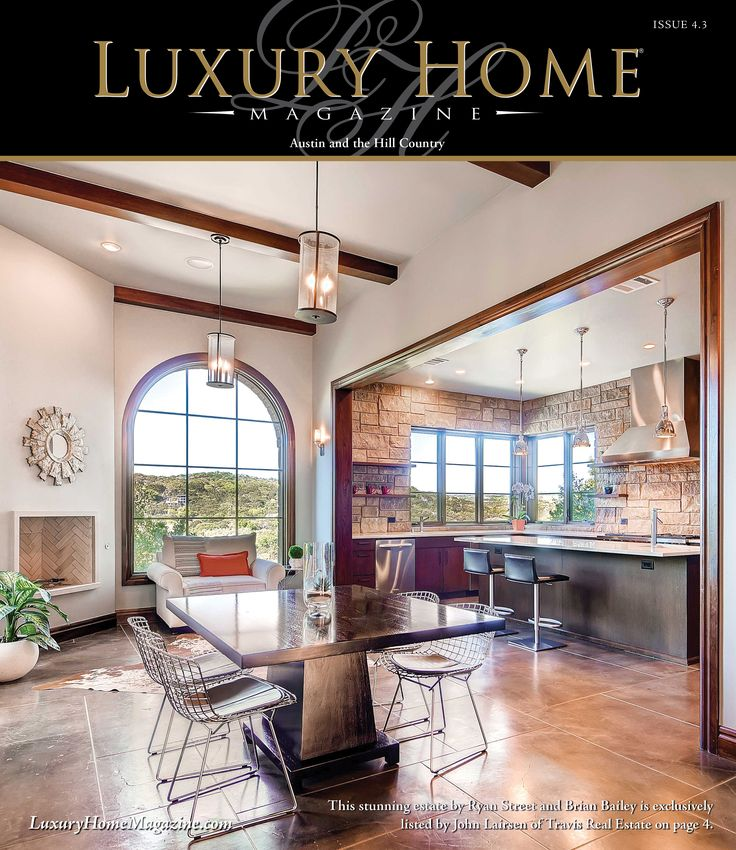 Luxury Home Magazine Austin Has Been Released! Front Cover Photography By  Virtuance