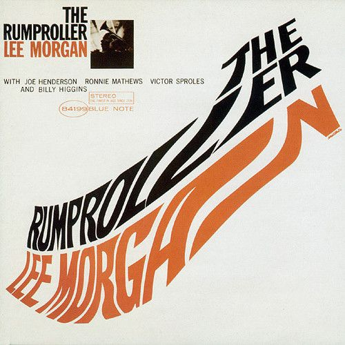 Lee Morgan – The Rumproller (1965)  Using extreme distortion on the typography in this cover art causes the reader to pause and pay attention, only to be greeted by the full artist and album information off to the side.